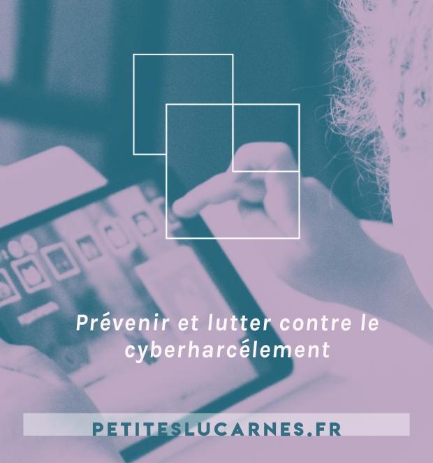 Prévenir et lutter contre le cyberharcèlement